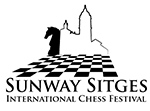 SUNWAY SITGES INTERNATIONAL CHESS FESTIVAL @ Barcelona